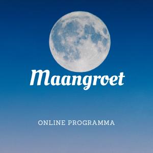 Maangroet, online programma